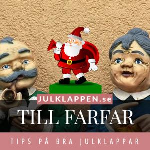 Julklappar & julklappstips till farfar